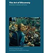 The Art of Discovery: Encounters in Literature and Science (Acta Jutlandia: Humanities) (Paperback) - Common