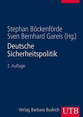 Deutsche Sicherheitspolitik: Herausforderungen, Akteure und Prozesse