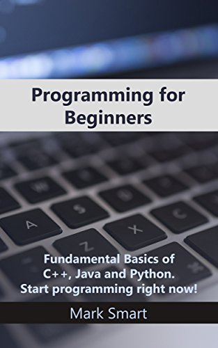 programming-for-beginners-fundamental-basics-of-c-java-and-python-start-programming-right-now-englis