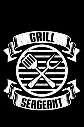 Grill Sergeant: Lined A5 Notebook for Food Journal