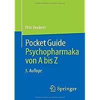 Pocket Guide Psychopharmaka von A bis Z