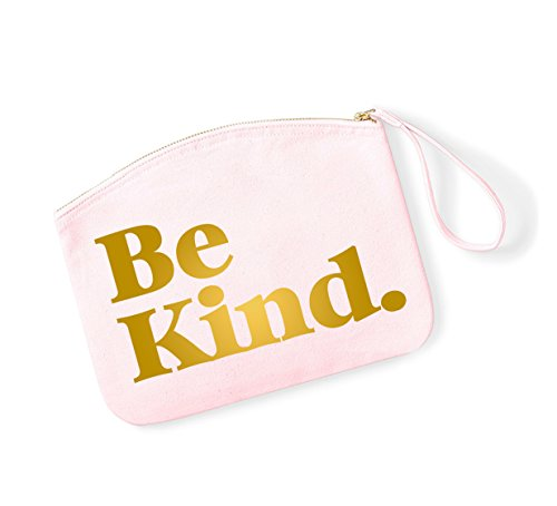 Be Kind - Fun Slogan, Make Up Pouch, Accessory Organiser LightPink/Gold