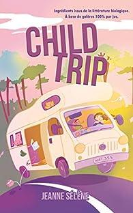 Child Trip par Jeanne Sélène