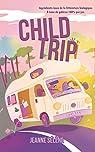 Child Trip par Sélène