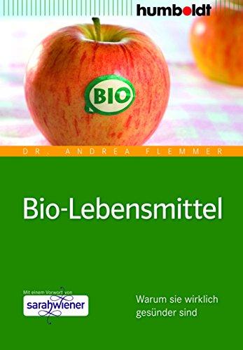 Bio-Lebensmittel: Warum sie wirklich gesünder sind (humboldt - Medizin & Gesundheit)