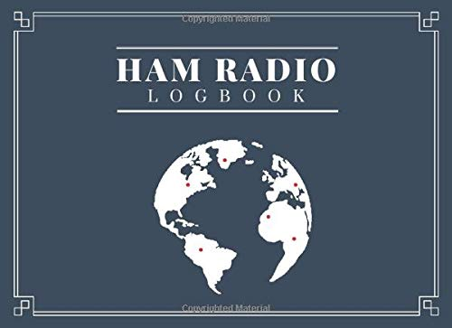 Ham Radio Log Book: Logbook for Amateur Radio Operators to Track All the Communications and Contacts