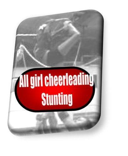 All girl cheerleading stunting instruction booklet (CheerWiz Cheerleading instruction booklets Book 1) Descargar PDF Gratis