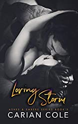 Loving Storm (Ashes & Embers Book 5) (English Edition)