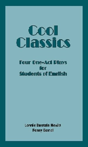 Cool Classics: 4 One Act Plays for Students of English