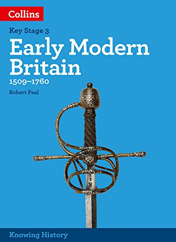 KS3 History Early Modern Britain (1509-1760): Powered by Collins Connect, 1 year licence (Knowing History)