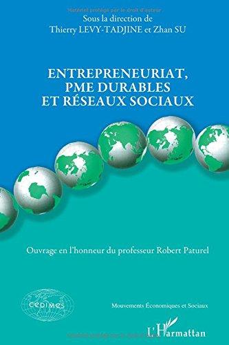 Entrepreneuriat, PME durables et réseaux sociaux par Thierry Levy-Tadjine