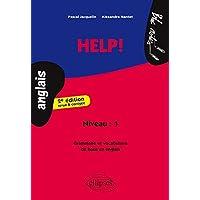 Help ! : Grammaire et Vocabulaire de Base en Anglais