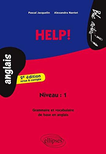 Help ! : Grammaire et Vocabulaire de Base en Anglais par Pascal Jacquelin