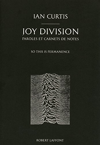 Joy Division, paroles et carnets de note...