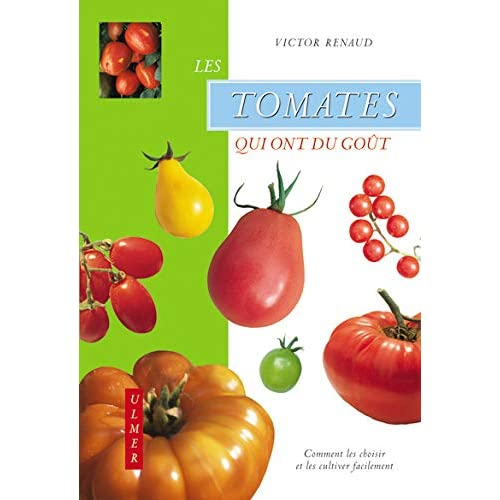 Les Tomates qui ont du goût