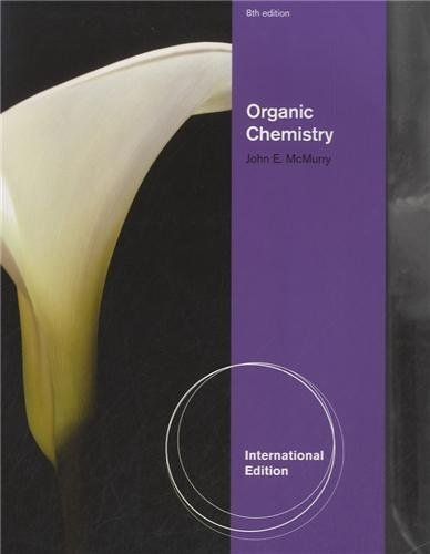 Organic Chemistry International of Edition by McMurry, John E. published by Brooks/Cole (2011)
