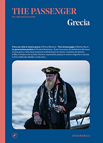 The Passenger – Grecia (Italian Edition)