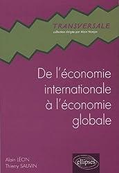 De l'économie internationale à l'économie globale : A la recherche éperdue d'un monde lisse