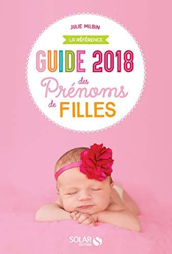 Guide des prénoms de filles 2018
