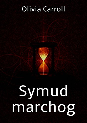 Symud marchog (Welsh Edition) por Olivia  Carroll