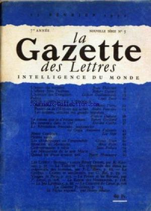 GAZETTE DES LETTRES (LA) [No 5] du 15/02/1951 - JEAN THEVENOT - AFFAIRE JEAN PAULHAN - R. DELINCE - G. GUILLEMINAULT - L. EMIE - H. PIERRE - A. FONTAINE - F. DUMONT - R. GAILLARD - G. CAILLET - GOYA - A. VALLENTIN - BLAISE CENDARS - PIRATES NAZIS - CLAUDE ELSEN - A. PATRI - JEAN FOLLAIN - P. HUMBOURG - E.QUEEN PR KANTERS - J.L. BORY - C. BAL - P. ERVAL.