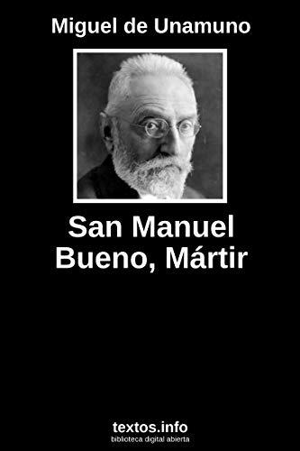 San Manuel Bueno, mártir por Miguel de Unamuno