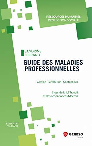 Guide des maladies professionnelles: Gestion - Tarification - Contentieux par  Sandrine Ferrand