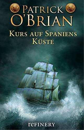 Kurs auf Spaniens Küste: Historischer Roman (Die Jack-Aubrey-Serie 1) Gloria-boot