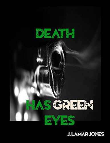 Death Has Green Eyes (English Edition)