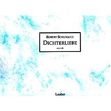 Dichterliebe op. 48: Das Faksimile (Meisterwerke der Musik im Faksimile)