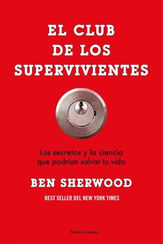 El club de los supervivientes (Contextos) por Ben Sherwood