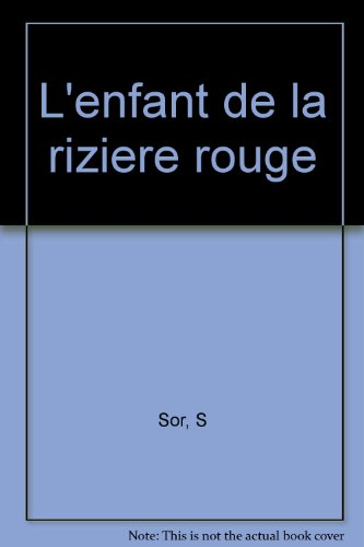 L Enfant De La Riziere Rouge Pdf Kindle Kallistossree
