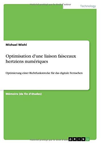 Optimisation d'une liaison faisceaux hertziens numériques par Michael Wiehl