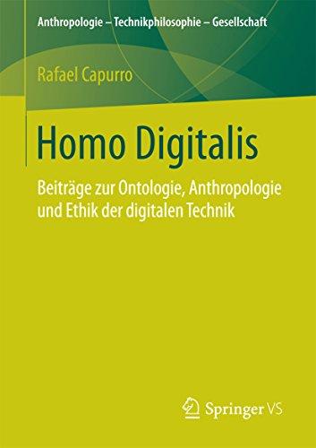 homo-digitalis-beitrage-zur-ontologie-anthropologie-und-ethik-der-digitalen-technik-anthropologie-te