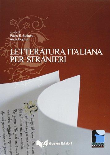 Progetto Cultura Italiana: LA Letturatura Italiana Per Stranieri por From Guerra Edizioni Guru