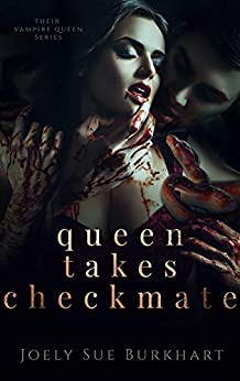 queen-takes-checkmate-their-vampire-queen-book-5-english-edition