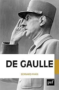 De Gaulle par Bernard Phan