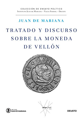Tratado y discurso sobre la moneda de vellón (Juan de Mariana-Cobas-Deusto) por Juan de Mariana