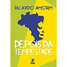 DEPOIS DA TEMPESTADE (Portuguese Edition)