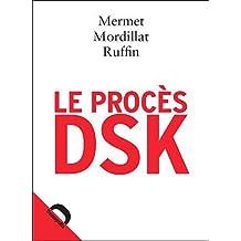 Le procès DSK