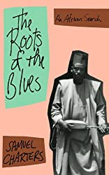 The Roots Of The Blues (Da Capo Paperback)