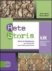 Rete storia. Volume unico. Ediz. riforma. Con espansione online. Per le Scuole superiori. Con DVD-ROM