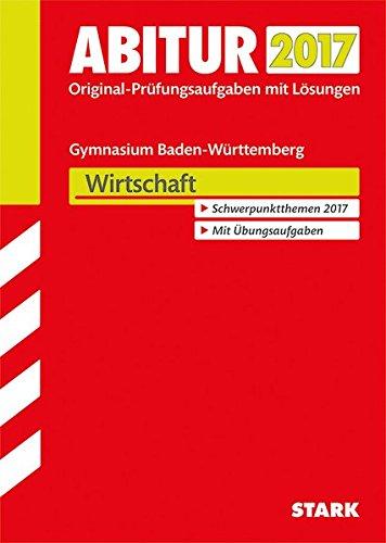 Abiturprüfung Baden-Württemberg - Wirtschaft