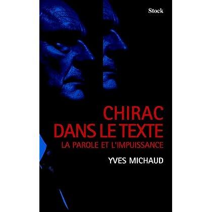 Chirac dans le texte (Essais - Documents)