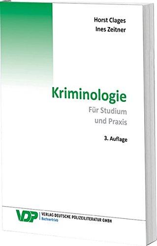 Kriminologie: Für Studium und Praxis (VDP-Fachbuch)