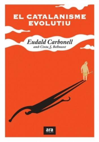 El catalanisme evolutiu (Sèrie H Book 26) (Catalan Edition)