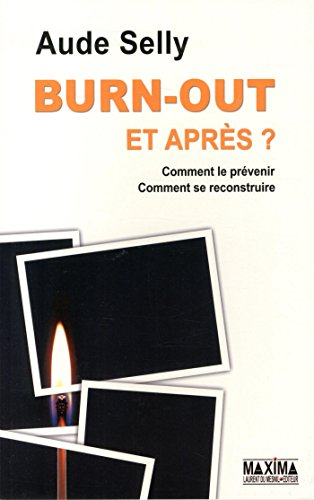 Burn-Out et aprs ?