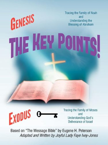 The Key Points!: The Book of Genesis and Exodus