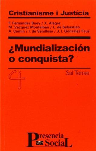 Mundialización o conquista? (Presencia Social)