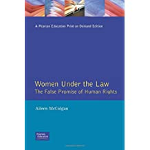 Women Under the Law:The False Promise of Human Rights (Law in Focus)